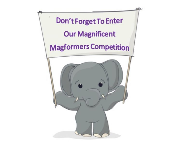 Don't Forget Our Magnificent Magformers Competition Closes On Monday – Have You Entered Yet?